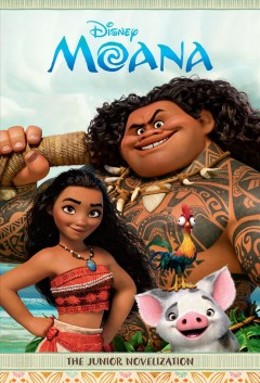 Moana : the junior novelization / adapted by Suzanne Francis.