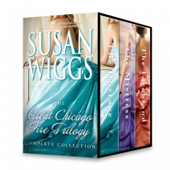 Susan Wiggs Great Chicago Fire Trilogy Complete Collection  /  Susan Wiggs. - Susan Wiggs.
