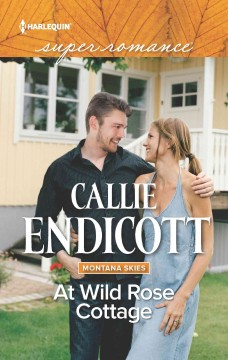 At Wild Rose Cottage /  Callie Endicott. - Callie Endicott.