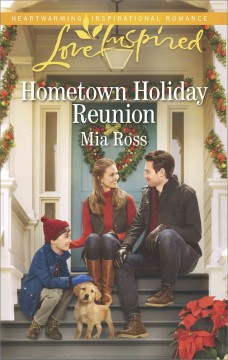 Hometown holiday reunion /  Mia Ross.