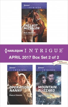 Harlequin Intrigue April 2017 : box set 2 of 2 / Rita Herron, Paula Graves and Cassie Miles.