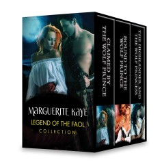 Legend of the faol collection /  Marguerite Kaye. - Marguerite Kaye.