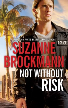 Not without risk /  Suzanne Brockmann.