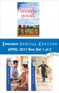 Harlequin special edition April 2017 : box set 1 of 2 / Brenda Novak, Marie Ferrarella, Katie Meyer.