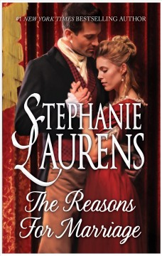 The reasons for marriage /  Stephanie Laurens.
