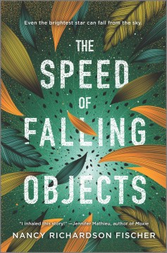 The speed of falling objects /  Nancy Richardson Fischer.