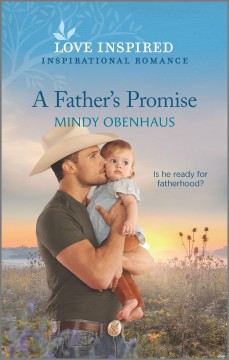 A father's promise /  Mindy Obenhaus.