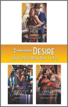 Harlequin Desire July 2020.  Yvonne Lindsay, Reese Ryan and Sheri Whitefeather.