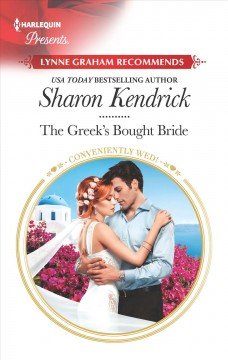The Greek's bought bride /  Sharon Kendrick.