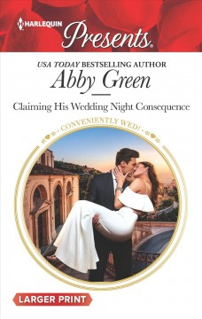 Claiming his wedding night consequence /  Abby Green.
