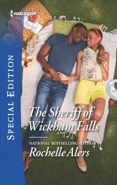The sheriff of Wickham Falls /  Rochelle Alers.