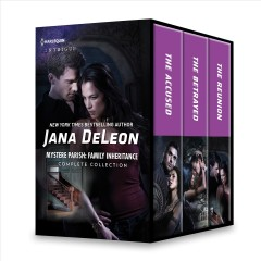 Mystere parish : family inheritance complete collection / Jana DeLeon.