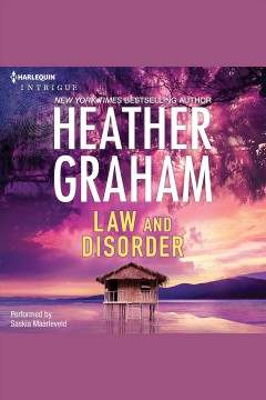 Law and disorder /  Heather Graham.