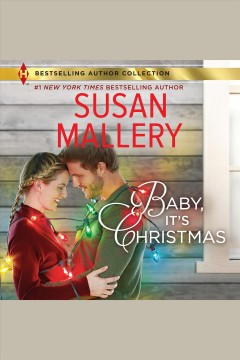 Baby, it's Christmas /  Susan Mallery. - Susan Mallery.