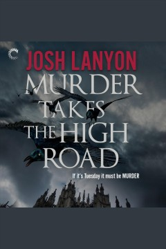 Murder takes the high road /  Josh Lanyon.