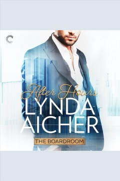 After hours /  Lynda Aicher. - Lynda Aicher.