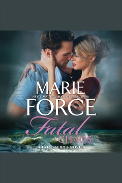 Fatal chaos /  Marie Force. - Marie Force.
