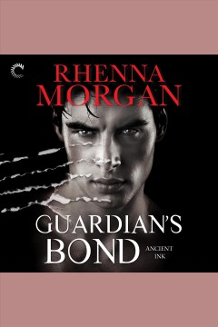 Guardian's bond /  Rhenna Morgan. - Rhenna Morgan.