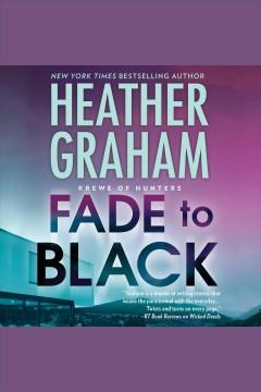 Fade to black /  Heather Graham. - Heather Graham.