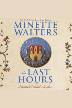 The last hours /  Minette Walters.
