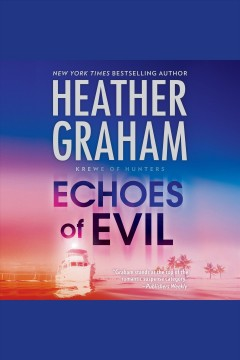 Echoes of evil /  Heather Graham.