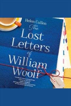 The lost letters of William Woolf /  Helen Cullen.
