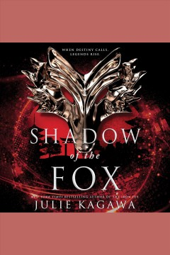 Shadow of the fox /  Julie Kagawa. - Julie Kagawa.