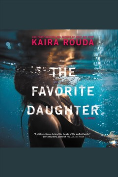 Favorite Daughter, The /  Rouda, Kaira. - Rouda, Kaira.