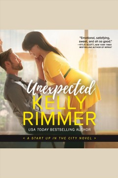 Unexpected /  Kelly Rimmer. - Kelly Rimmer.