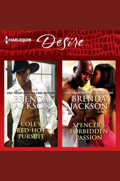 Cole's red-hot pursuit & Spencer's forbidden passion /  Brenda Jackson. - Brenda Jackson.