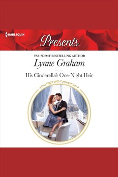 His Cinderella's one-night heir /  Lynne Graham.