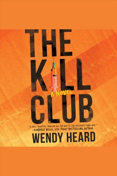 The kill club /  Wendy Heard.