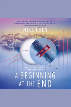 A beginning at the end /  Mike Chen.