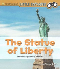The Statue of Liberty /  by Tamra B. Orr. - by Tamra B. Orr.