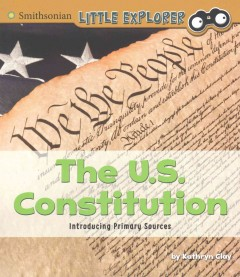 The U.S. Constitution /  by Kathryn Clay. - by Kathryn Clay.