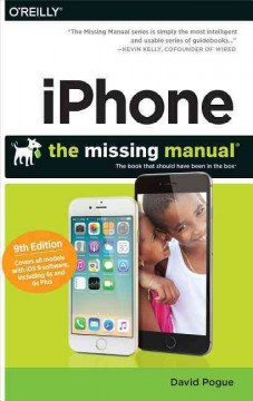 iPhone : the missing manual / David Pogue.