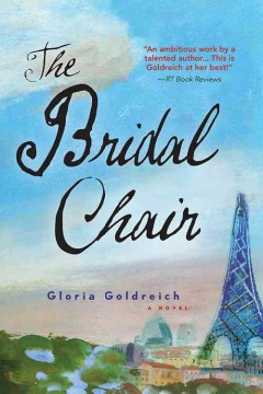 The bridal chair : a novel / Gloria Goldreich. - Gloria Goldreich.