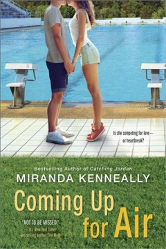Coming up for air /  Miranda Kenneally.