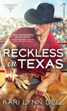 Reckless in Texas /  Kari Lynn Dell.