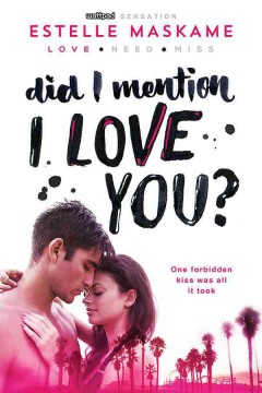 Did I mention I love you? /  Estelle Maskame. - Estelle Maskame.
