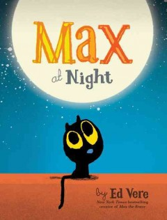 Max at night /  by Ed Vere. - by Ed Vere.