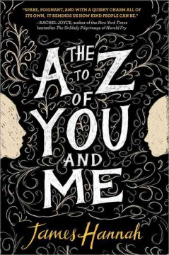 The A to Z of you and me /  James Hannah.