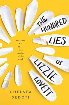 The hundred lies of Lizzie Lovett /  Chelsea Sedoti. - Chelsea Sedoti.