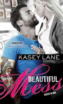 Beautiful mess /  Kasey Lane.