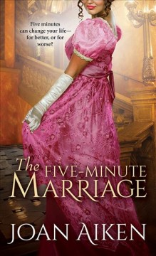 The five-minute marriage /  Joan Aiken.
