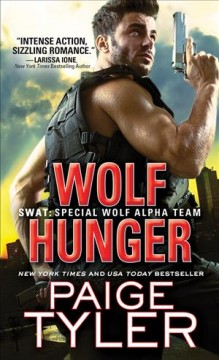 Wolf hunger /  Paige Tyler.