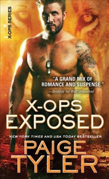 X-ops exposed /  Paige Tyler.