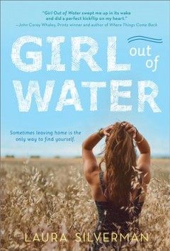 Girl out of water /  Laura Silverman.