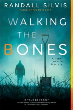 Walking the bones /  Randall Silvis. - Randall Silvis.