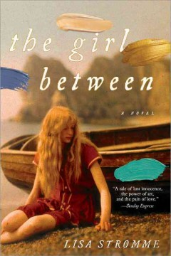 The girl between /  Lisa Strømme. - Lisa Strømme.